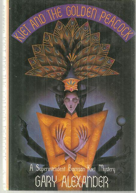 Kiet and the Golden Peacock by Gary Alexander 1989 1st edition with Dust Jacket