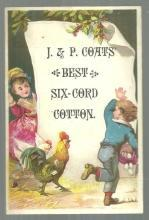 Victorian Trade Card for J & P Coats' Thread with Boy and Girl Chasing Hens