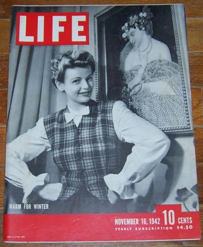 Life Magazine November 16, 1942  Warm for Winter on cover/Old Fabrics and Styles