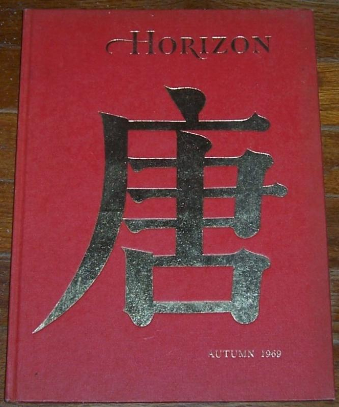 Horizon Magazine of the Arts Autumn 1969  Victorians Unbuttoned/ The T'ang
