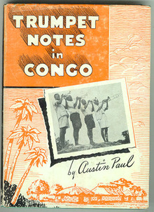 Trumpet Notes in Congo by Austin Paul 1st ed in DJ