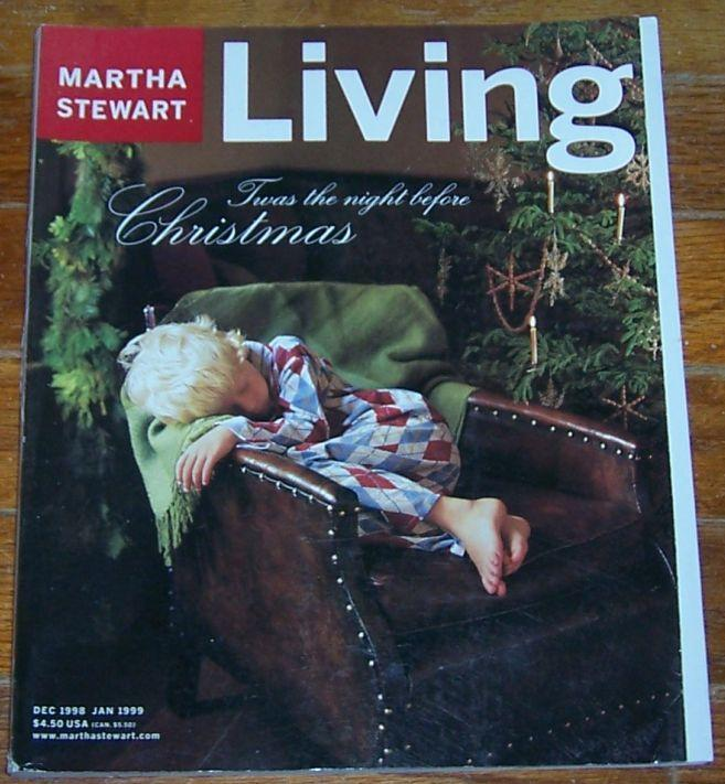 Martha Stewart Living December 1998/January 1999 Twas the Night Before Christmas