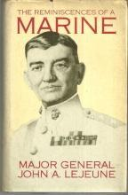 Reminiscences of a Marine by Major General John Lejeune 1979 with Dust Jacket