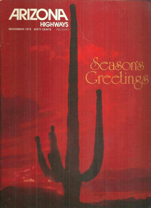 Arizona Highways Magazine December 1973 Seasons Greeting Glorious Sunset Cover