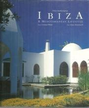 Ibiza A Mediterranean Lifestyle by Lluis Domenech Illustrated by Conrad White
