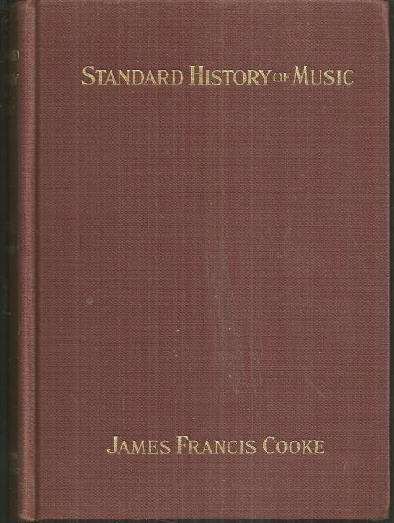 Standard History of Music by James Francis Cooke 1936 Illustrated