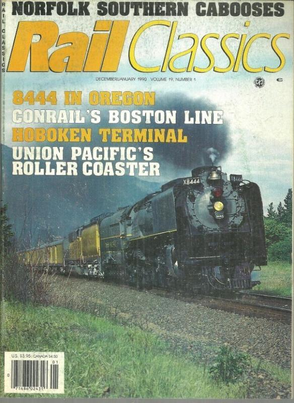 Rail Classics Magazine December/January 1990  Union Pacific 8444 in Oregon Cover