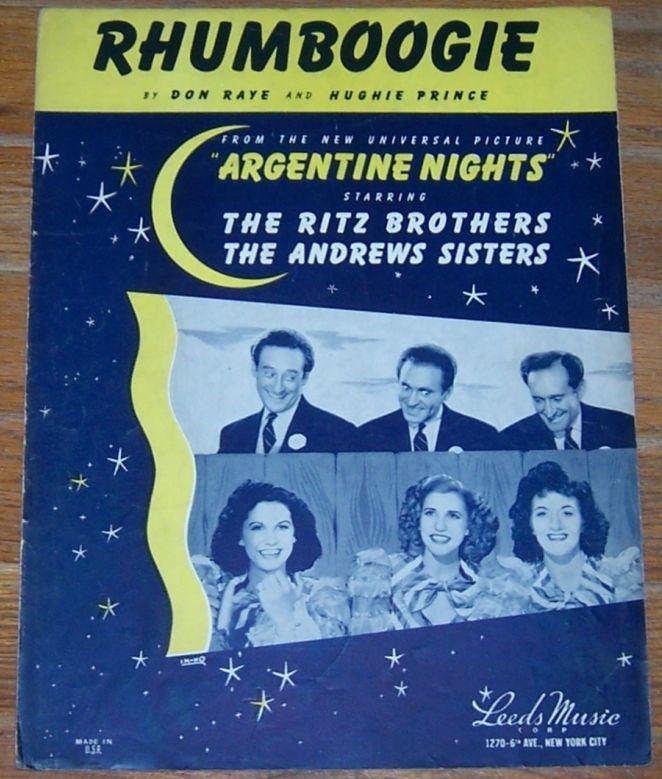 Rhumboogie From Argentine Nights With The Ritz Brothers and The Andrew Sisters