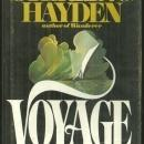 Voyage A Novel of 1896 by Sterling Hayden 1976 with Dust Jacket Historical Novel