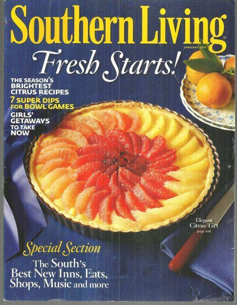 Southern Living Magazine January 2011 Fresh Starts, Elegant Citrus Tart on Cover