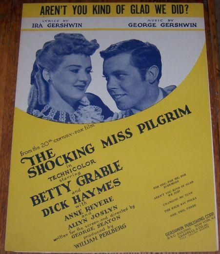 Aren't You Kind of Glad We Did From The Shocking Miss Pilgrim 1946 Sheet Music