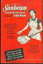 Sunbeam Controlled Heat Automatic Frypan 1953 Recipes and Instructions