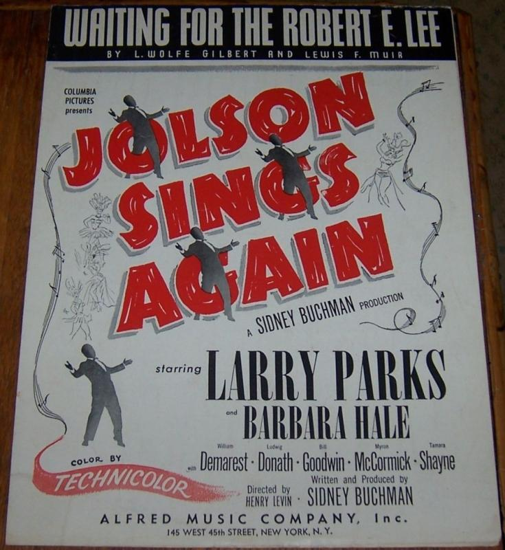 Waiting for the Robert E. Lee From Jolson Sings Again Starring Larry Parks 1949