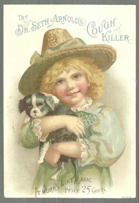 Victorian Trade Card for Dr. Seth Arnold's Cough Killer Lovely Girl With Her Dog