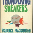 Thundering Sneakers Signed by Prudence Mackintosh 1st edition with Dust Jacket