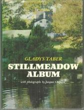 Stillmeadow Album by Gladys Taber 1969 with Dust Jacket