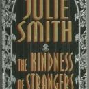 Kindness of Strangers by Julie Smith A Skip Langdon Novel 1997 Cozy Mystery