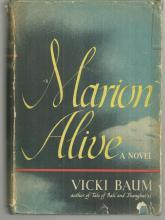 Marion Alive by Vicki Baum 1942 Vintage Novel with Dust Jacket