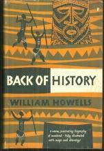 Back of History the Story of Our Own Origins by William Howells 1954 with DJ