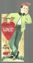 Vintage Valentine With Boy Leaning Against Fence Don't Make Me Wait Any More