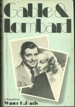 Gable and Lombard by Warren Harris 1974 Biography with Dust Jacket Illustrated