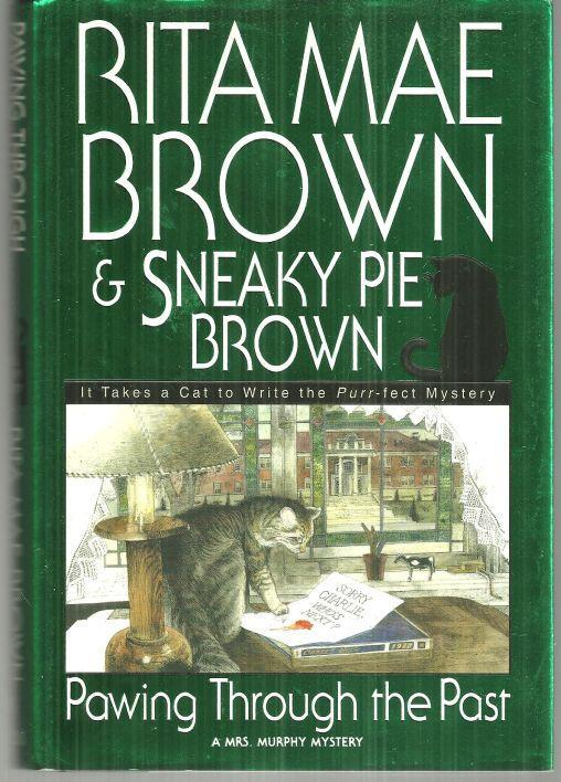 Pawing Through the Past by Rita Mae Brown 2000 1st edition with Dust Jacket