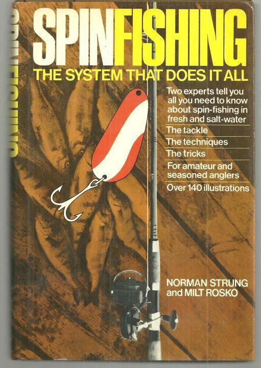 Spinfishing the System That Does It All by Norman Strung 1973 1st edition w/DJ