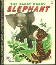 Saggy Baggy Elephant by K and B Jackson Illustrated by Tenggren 1972 Golden Book
