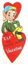 Vintage Valentine Card with Elf So Elf Me, You're My Valentine