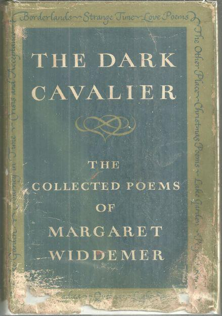 Dark Cavalier Collected Poems by Margaret Widdemer 1st