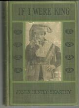 If I Were King by Justin Huntly Mccarthy 1901 Illustrated Vintage Novel