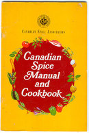 CANADIAN SPICE MANUAL AND COOKBOOK