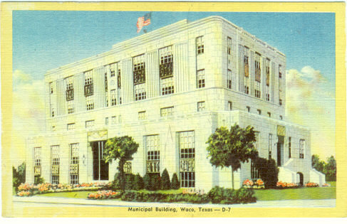 Postcard of Municipal Building, Waco, Texas