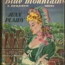 Beyond the Blue Mountains a Romantic Novel by Jean Plaidy 1947 1st ed w/DJ