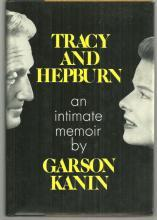 Tracy And Hepburn: An Intimate Memoir by Garson Kanin 1971 1st edition w/DJ