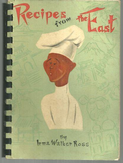 Recipes from the East by Irma Walker Ross  Illustrated by Baye Mizumura 1959