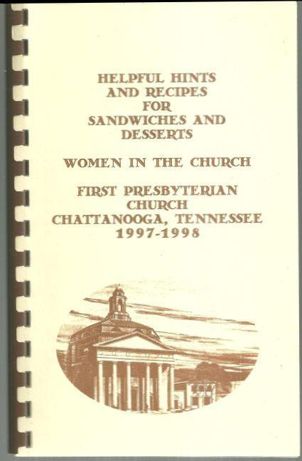 Recipes for Sandwiches and Desserts First Presbyterian Church Chattanooga, TN