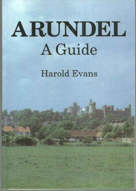 Arundel a Guide by Harold Evans 1995 Illustrated