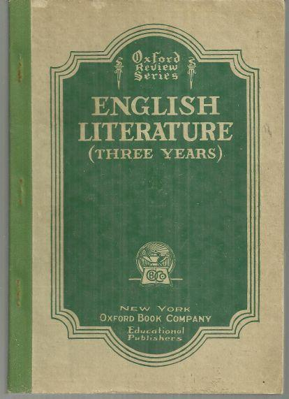 English Literature (Three Years) by K. W. Wright 1927 Oxford Review Series