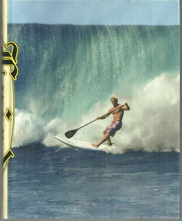 Force of Nature Mind, Body, Soul, and, of Course, Surfing by Laird Hamilton