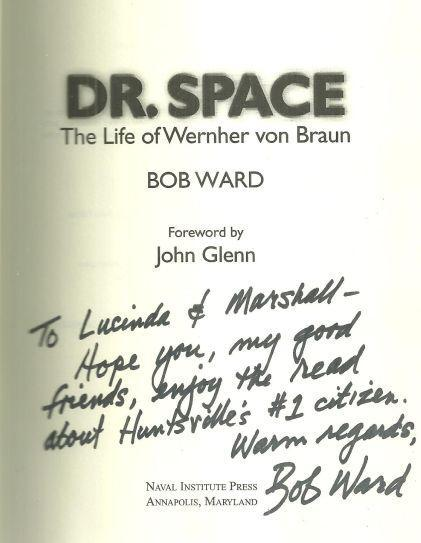 Dr. Space the Life of Werner Von Braun Signed by Bob Ward 2005 Biography w/DJ