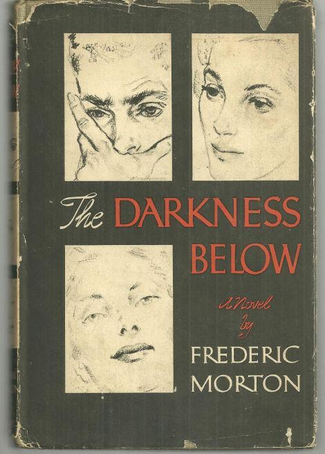 Darkness Below by Frederic Morton 1949 1st edition with Dust Jacket