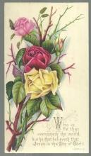 Victorian Prayer Card with Roses Who is he that overcometh the world 1 John 5: 5