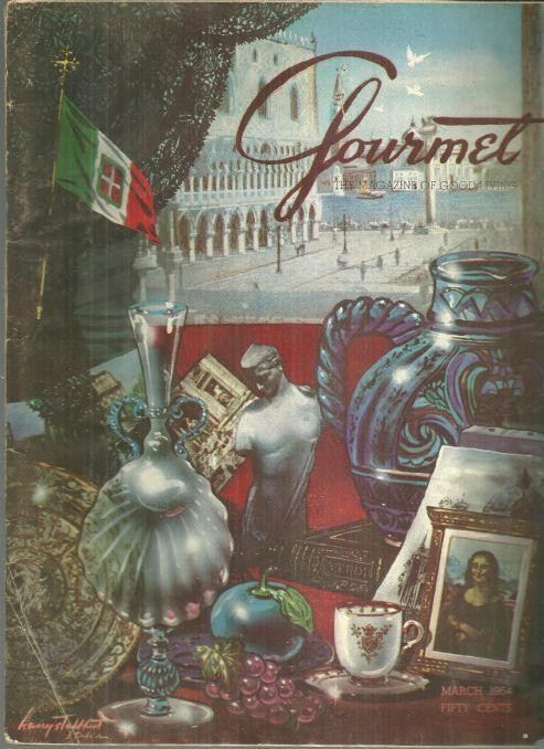Gourmet Magazine March 1954 An Epicurean Tour of Italy/Gourmet's Guide Britain
