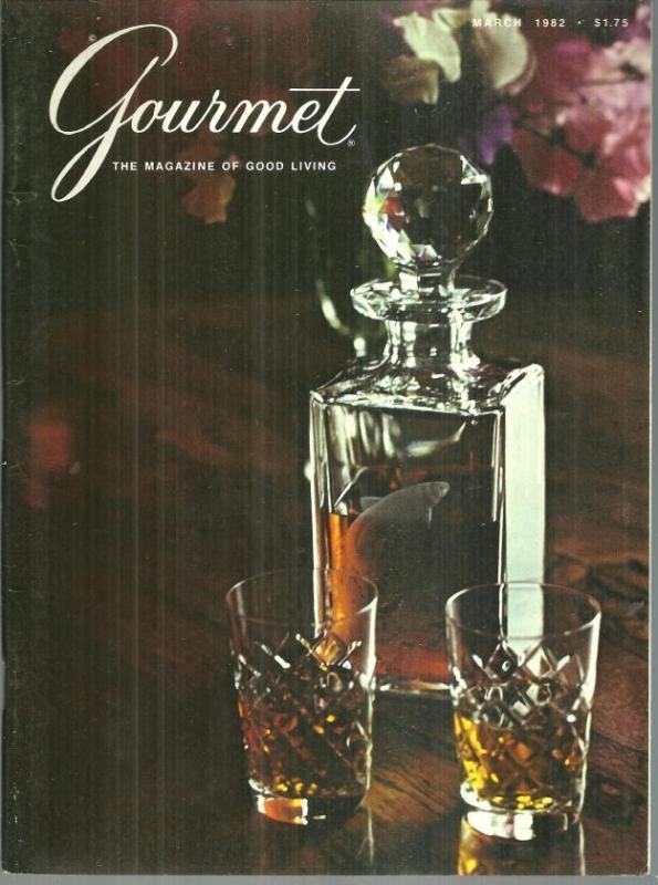 Gourmet Magazine March 1982 The Golden Isles/Scotch/Cartegena/March Suppers