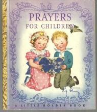 Prayers for Children Illustrated by Rachel Taft Dixon Little Golden Book 1942