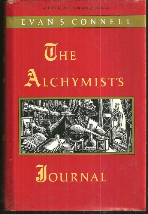 Alchymist's Journal by Evan S. Connell 1991 1st edition with Dust Jacket Novel