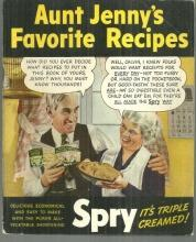 Aunt Jenny's Favorite Recipes Using All Vegetable Shortening Spry