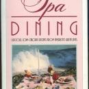 Spa Dining Luscious, Low-Calorie Recipes from America's Great Spas 1985 1st DJ