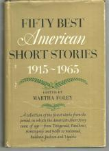 Fifty Best American Short Stories 1915-1965 edited by Martha Foley 1965 1st ed